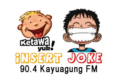 kayuagung FM insert jokes